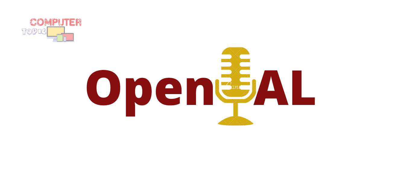 What Is OpenAL? Is It Safe To Remove From Computer?